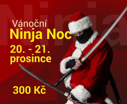 Ninja noc 20. - 21. prosince